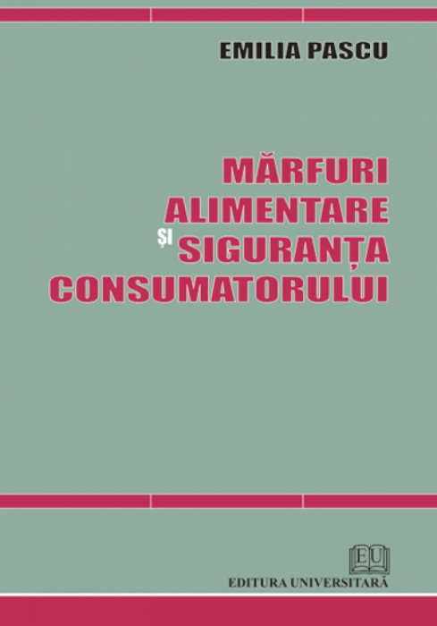Marfuri alimentare si siguranta consumatorului 0