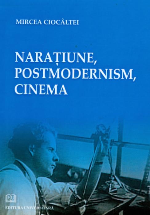 Naratiune, Postmodernism, Cinema [0]