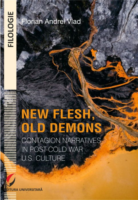 New Flesh, Old Demons contagion narratives in Post-Cold War US Culture 0