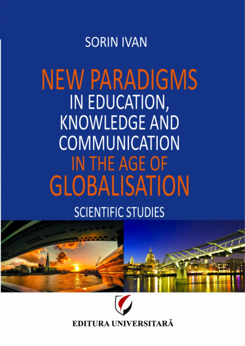New Paradigms in Education, Knowledge and Communication in the Age of Globalisation 0