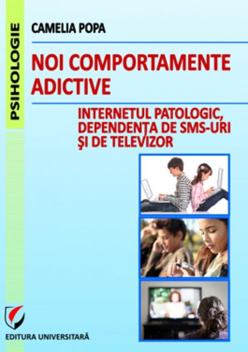 Noi comportamente adictive: Internetul patologic, dependenta de TV si SMS-uri 0
