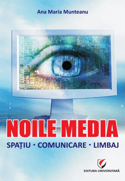 Noile Media. Spatiu. Comunicare.Limbaj [0]