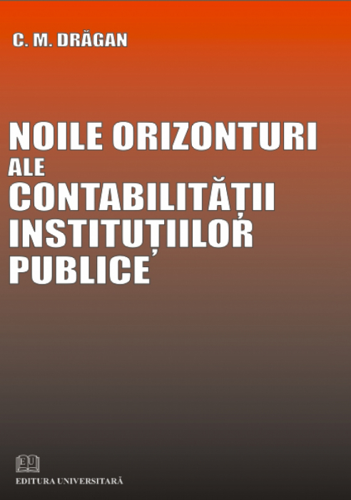 Noile orizonturi ale contabilităţii instituţiilor publice 0