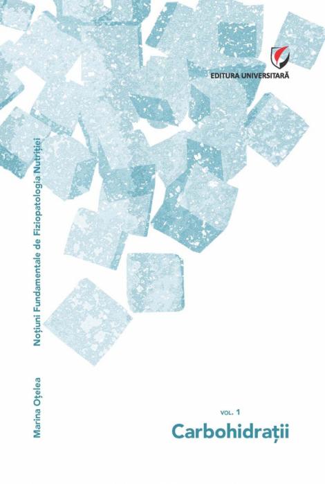Notiuni fundamentale de fiziopatologia nutritiei. Carbohidratii. 0