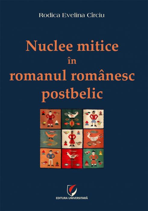 Nuclee mitice in romanul romanesc postbelic [0]