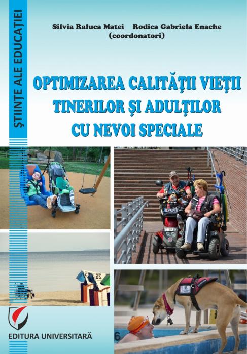 Optimizarea calitatii vietii tinerilor si adultilor cu nevoi speciale 0