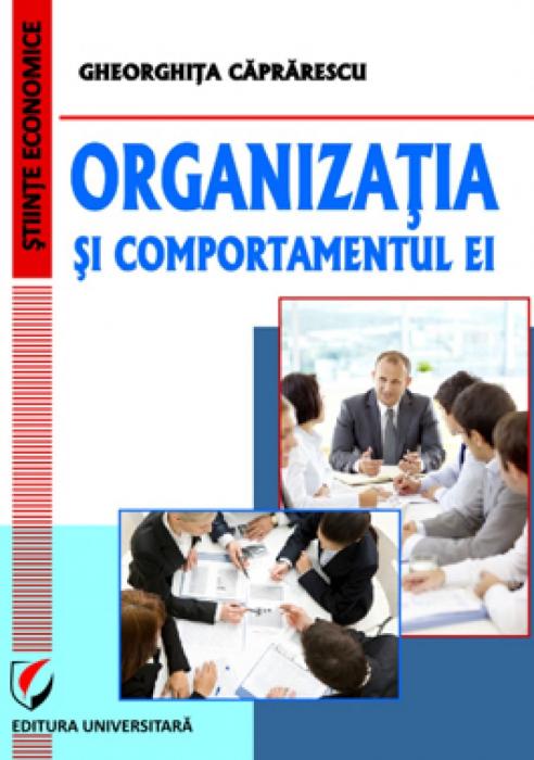 Organizatia si comportamentul ei [0]