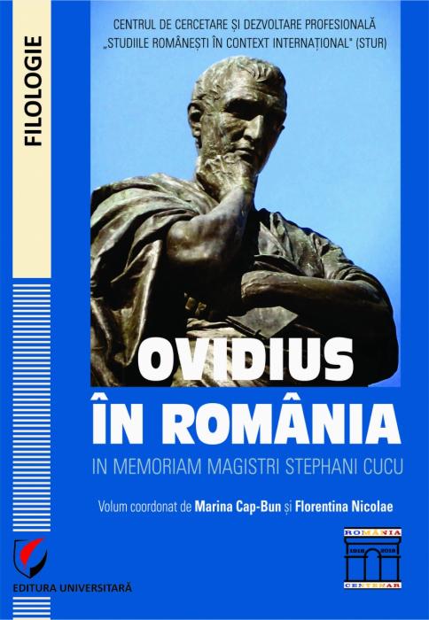 Ovidius in Romania. In memoriam Magistri Stephani Cucu 0