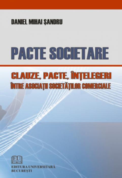 Pacte societare - Clauze, pacte, intelegeri intre asociatii societatilor comerciale [0]