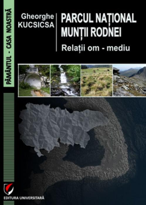 Parcul national Muntii Rodnei. Relatii om - mediu 0