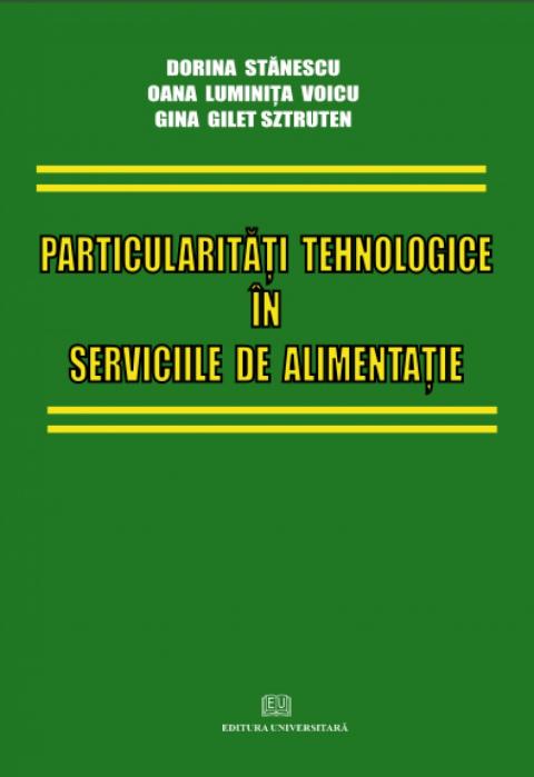 Particularităţi tehnologice în serviciile de alimentaţie 0