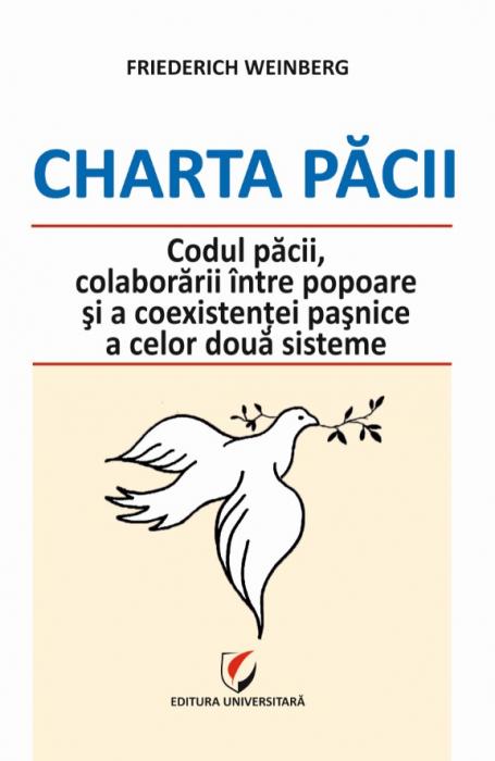 Charta Pacii - Codul pacii, colaborarii intre popoare si a coexistentei pasnice a celor doua sisteme [0]