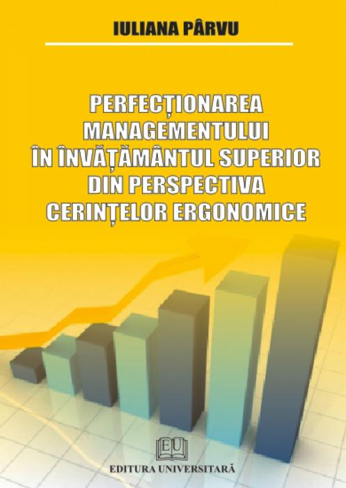 Perfecţionarea managementului în învăţământul superior din perspectiva cerinţelor ergonomice 0