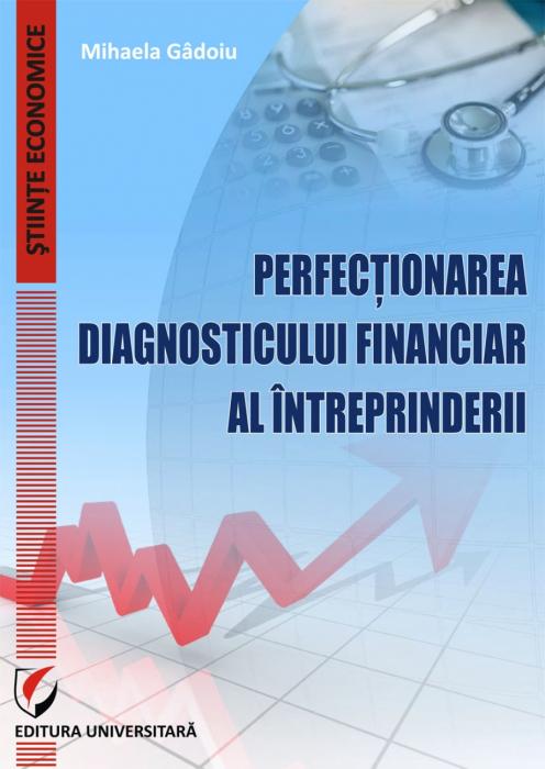 Perfectionarea diagnosticului financiar al intreprinderii [0]