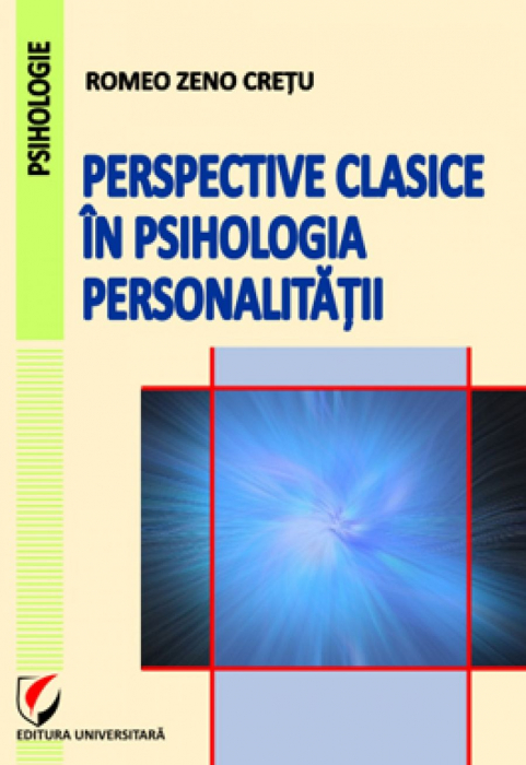 Perspective clasice in psihologia personalitatii 0