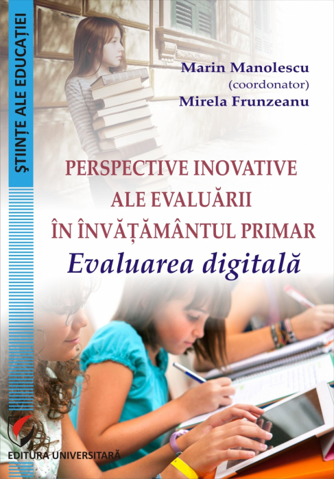 INNOVATIVE PERSPECTIVES IN PRIMARY EDUCATION ASSESSMENT. Digital evaluation 0