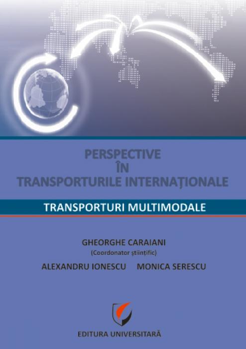 Perspective în transporturile internaţionale: Transporturi multimodale 0