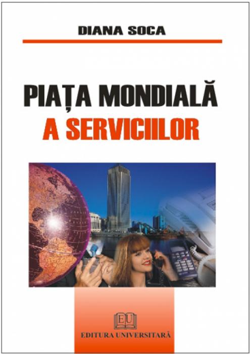 Piaţa mondială a serviciilor [0]