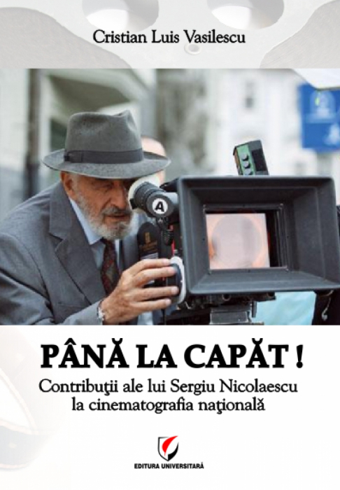 By the end! - Sergiu Nicolaescu's Contributions to National Film 0