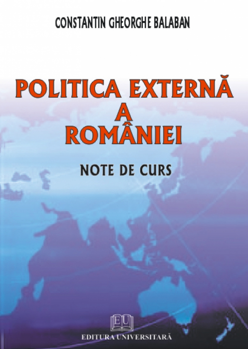 Romania's foreign policy. Course Notes 0