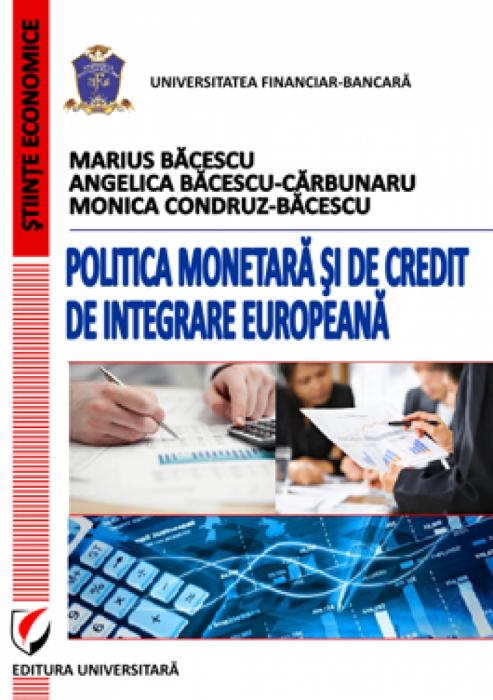 Politica monetara si de credit de integrare europeana 0