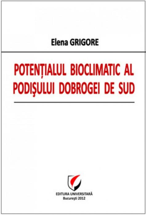 Potentialul bioclimatic al podisului Dobrogei de sud 0