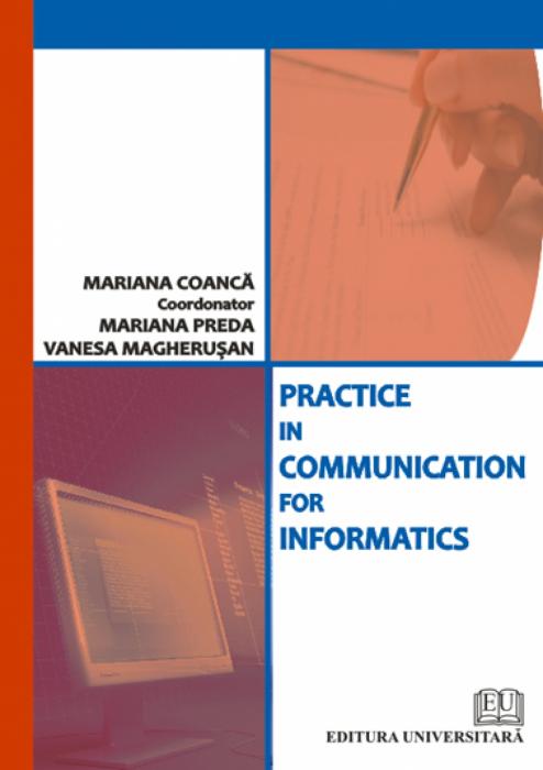 Practice in communication for informatics [0]