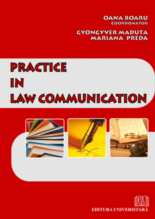 Practice in law communication 0