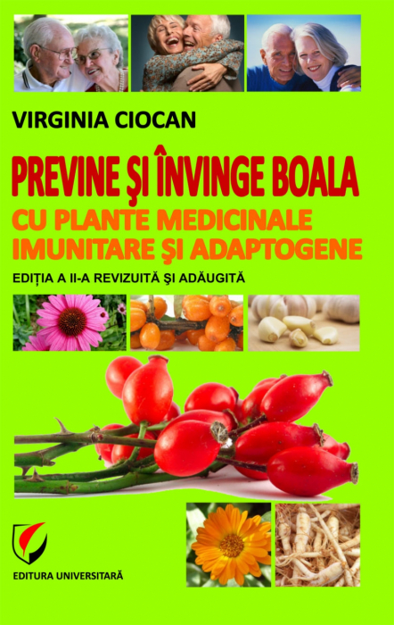 Previne si invinge boala cu plante medicinale imunitare si adaptogene 0