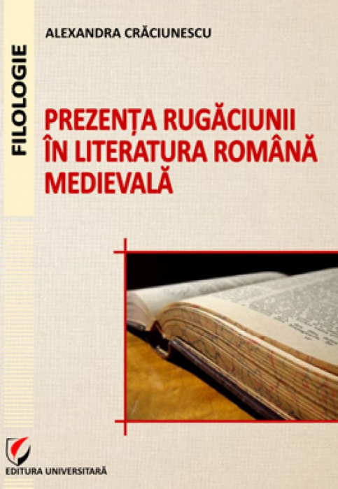 Prezenta rugaciunii in literatura romana medievala 0