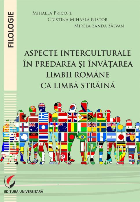 Aspecte interculturale in predarea si invatarea limbii romane ca limba straina [0]