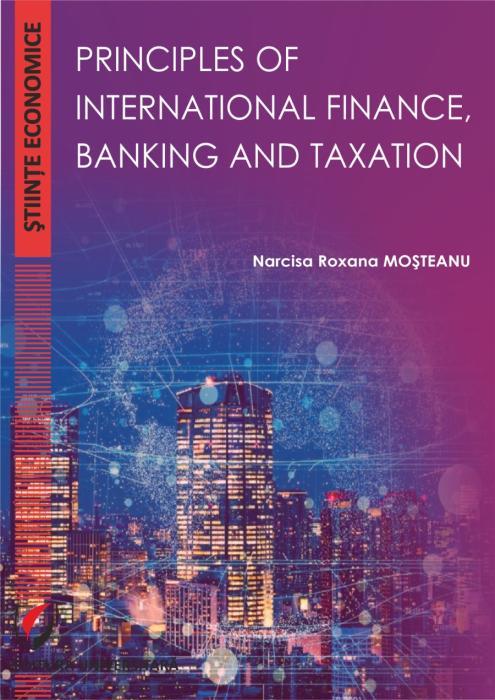 PRINCIPLES OF INTERNATIONAL FINANCE, BANKING AND TAXATION 0