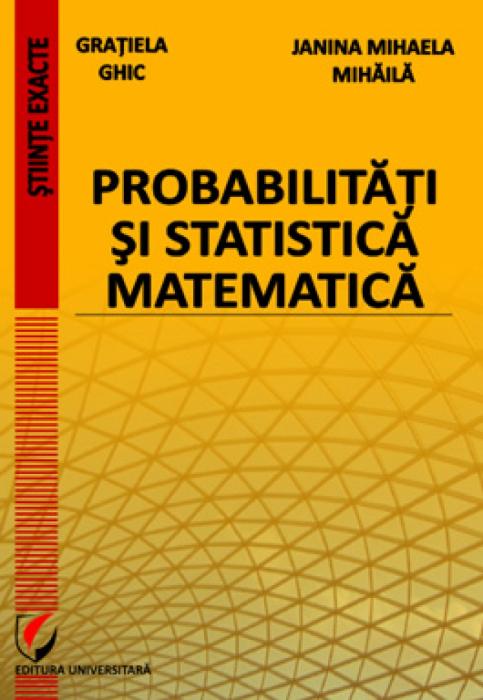 Probabilitati si statistica matematica 0
