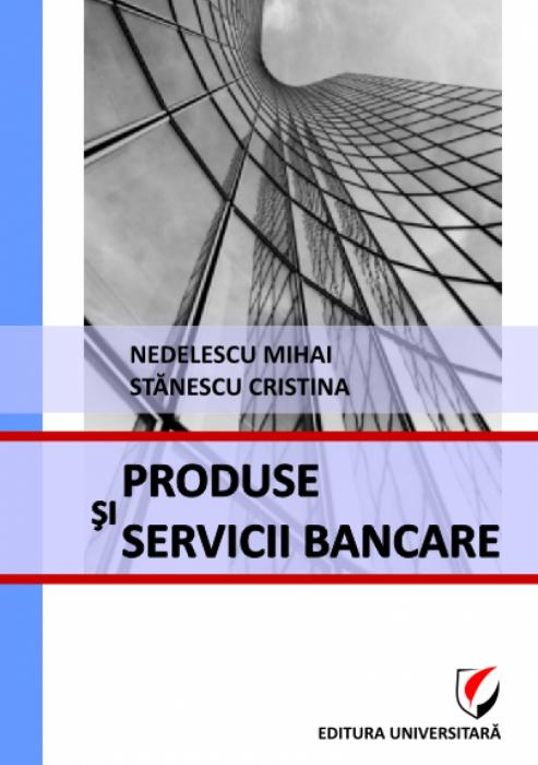 Produse şi servicii bancare 0