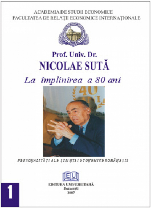 Prof. dr. Dr. Nicolae Sută - On the anniversary of 80 years 0