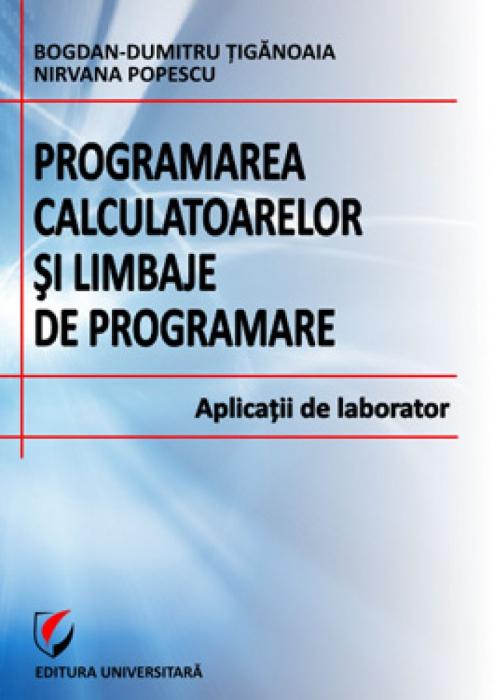 Programarea calculatoarelor si limbaje de programare. Aplicatii de laborator 0