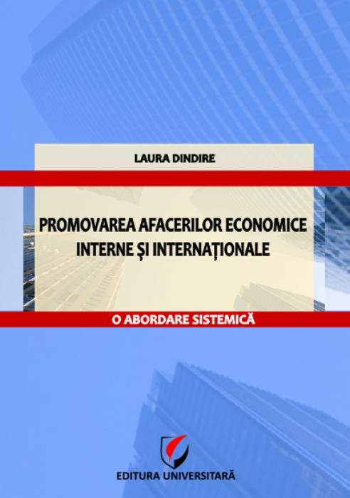 Promovarea afacerilor economice interne şi internaţionale - O abordare sistemică 0
