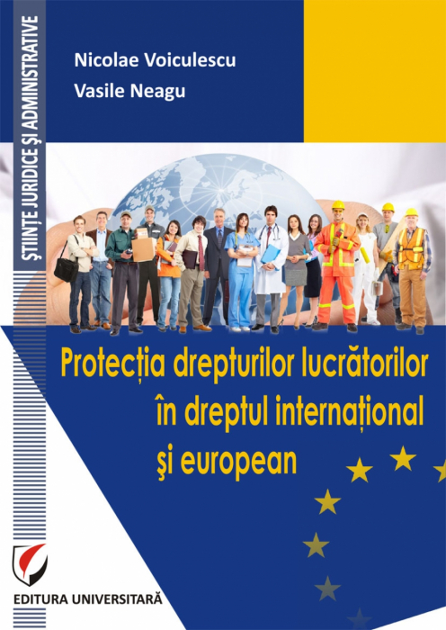 Protection of workers' rights in international and European law 0