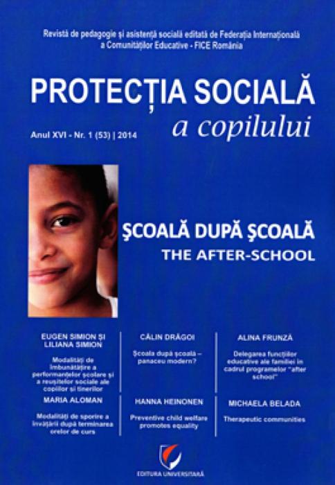 Protectia sociala a copilului, Anul XVI - Nr. 1 (53) / 2014 0