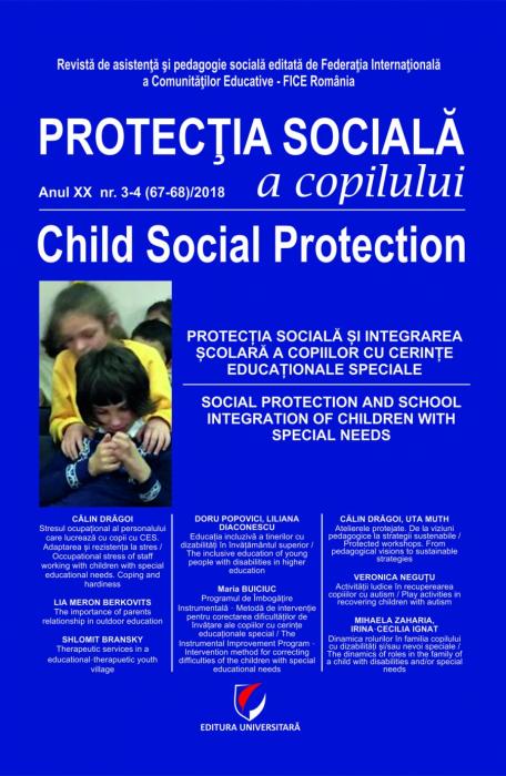 Protectia sociala a copilului. Anul XX, nr. 3-4 (67-68)/2018 0