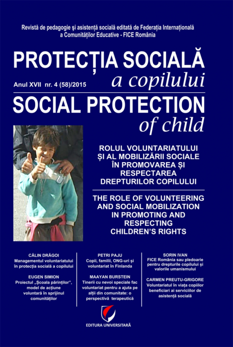 Protectia sociala a copilului/, Anul XVII-NR. 4 (58)/2015 0