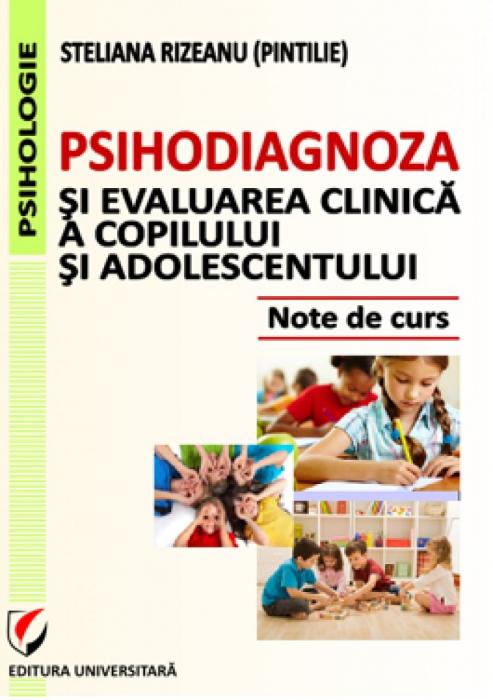 Psihodiagnoza si evaluarea clinica a copilului si adolescentului [0]
