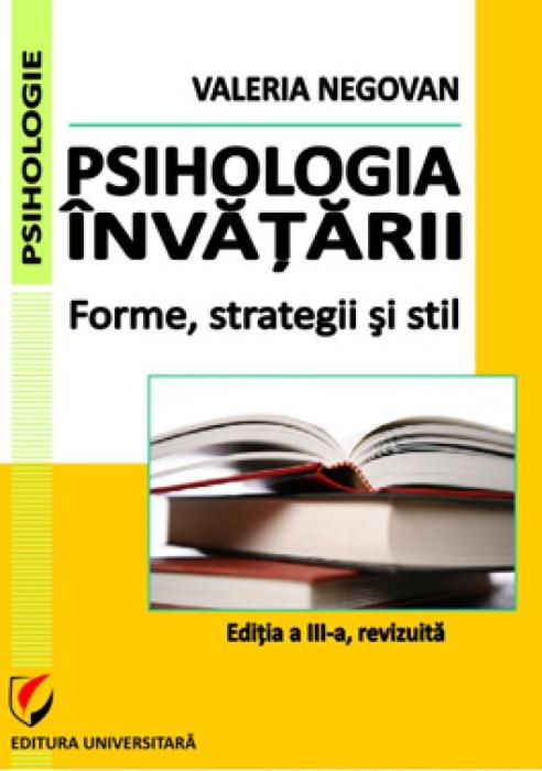 Psihologia invatarii. Forme, strategii si stil [0]