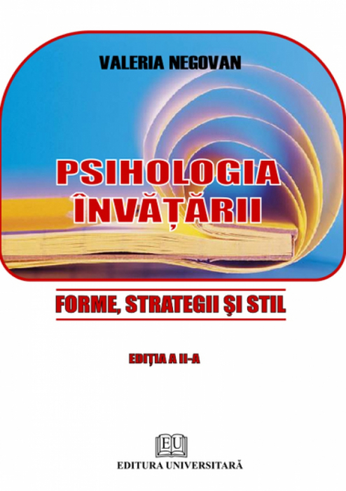 Psihologia învăţării - Forme, strategii şi stil 0