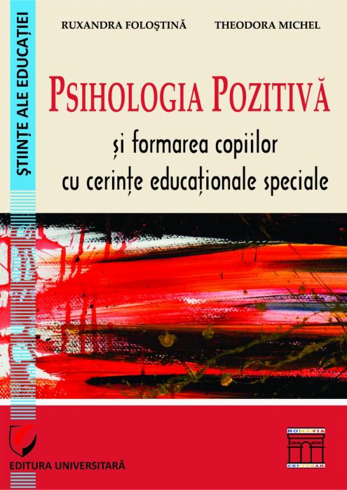 Psihologia pozitiva si formarea copiilor cu cerinte educationale speciale 0