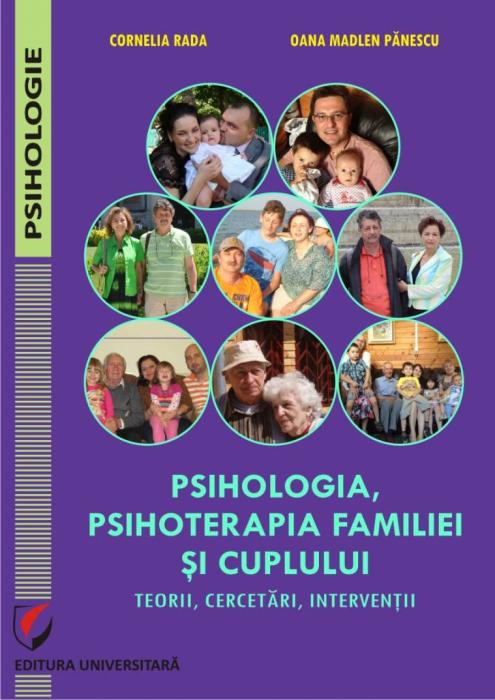 Psihologia, psihoterapia familiei si cuplului. Teorii, cercetari, interventii 0