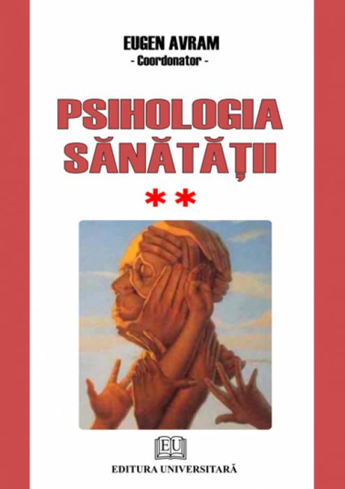 Health Psychology - Approaches used - Vol II - Behavior dezadaptativ 0