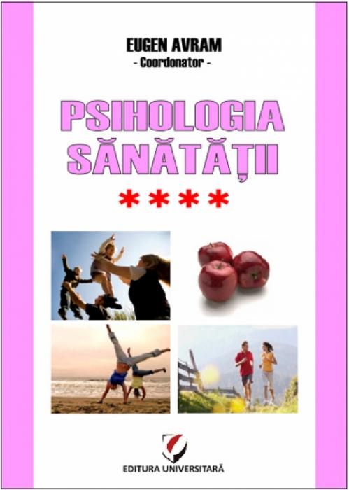 Psihologia sanatatii - Abordari aplicate - Vol. IV - Relatiile interumane si sanatatea: Modele si practici 0