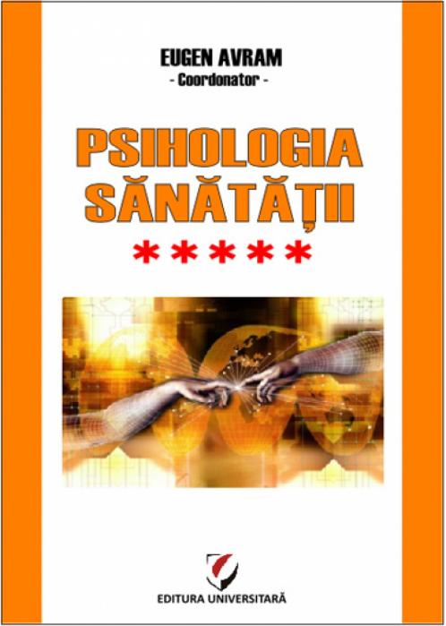 Psihologia sanatatii - Abordari aplicate - Vol. V 0