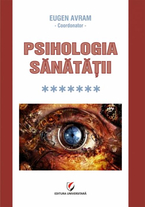 Psihologia sanatatii - Vol. VII 0